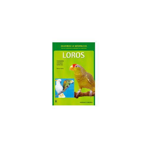Loros (Salvemos la naturaleza)
