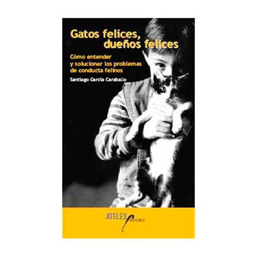 Gatos felices, dueños felices